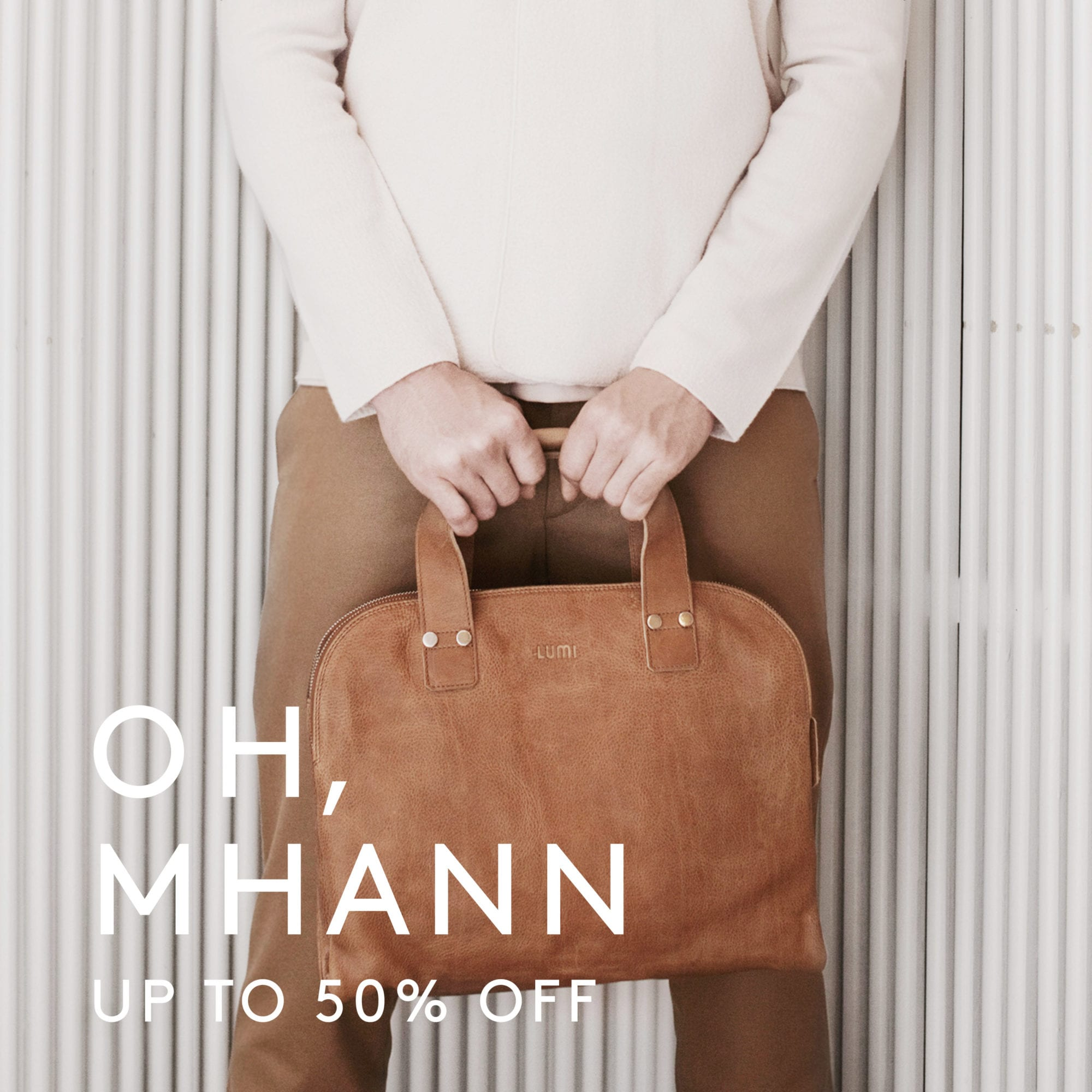 Final reductions on selected LUMI Mhann Line items with up to 50% off.